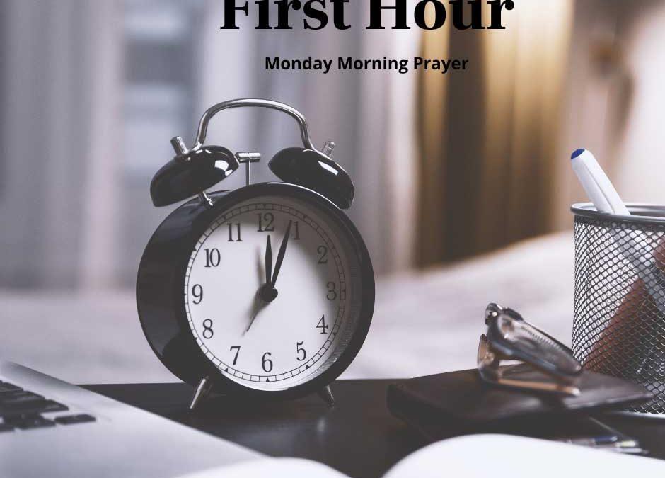 First Hour Prayer